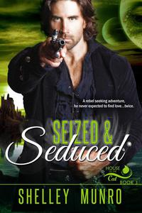Seized & Seduced