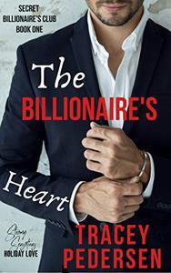 The Billionaire's Heart: Steamy Sensations Romance