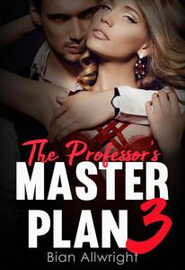 The Professor's Master Plan 3