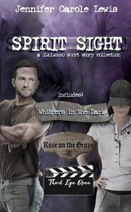 Spirit Sight: a Lalassu Short Story Collection