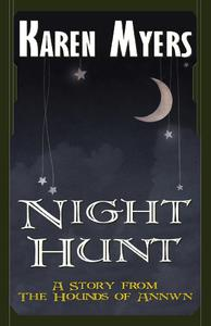 Night Hunt - A Virginian in Elfland
