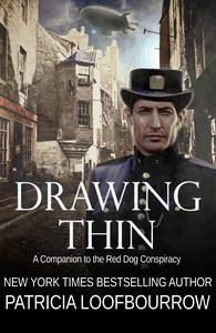 Drawing Thin: A Companion to the Red Dog Conspiracy
