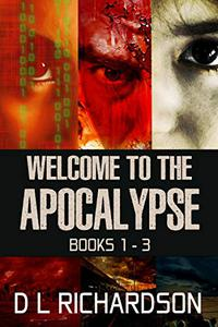 Welcome to the Apocalypse - Books 1 to 3