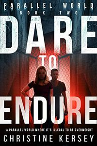 Dare to Endure