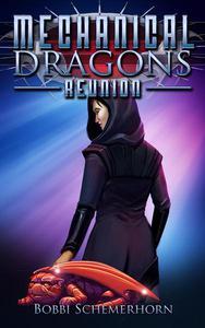 Mechanical Dragons: Reunion