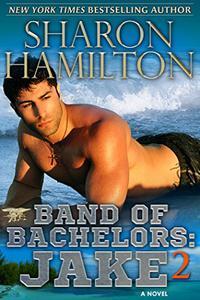 Band of Bachelors: Jake2: SEAL Brotherhood