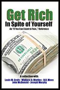"""Get Rich In Spite of Yourself, A Collection: An """"If You Can Count to Four..."""" Reference"""