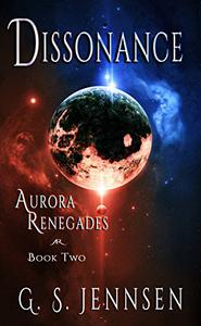 Dissonance: Aurora Renegades Book Two