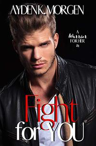 Fight for You: A Second Chance Romance