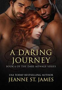 A Daring Journey
