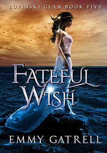 Fateful Wish