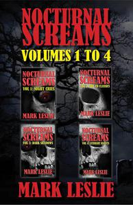 Nocturnal Screams: Volumes 1 to 4