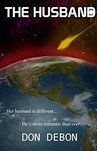 The Husband: A Sci-fi Adventure Romance