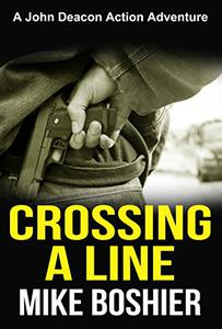 Crossing a Line (Adventure Thriller)