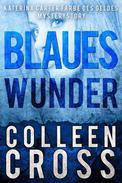 Blaues Wunder: Eine Katerina Carter Farbe des Geldes Mysterystory