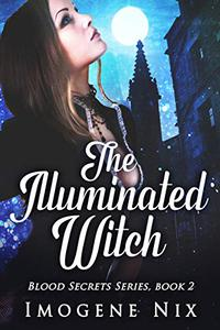 The Illuminated Witch