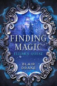 Elijah's Quest