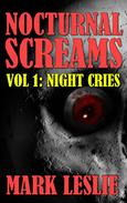 Night Cries: Nocturnal Screams Volume 1