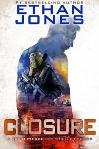 Closure: A Javin Pierce Spy Thriller