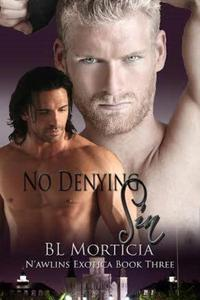 No Denying Sin Nawlins Exotica Series Book Three