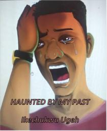 Haunted By My Past