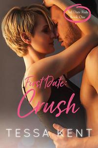Third Date Rule: Crush