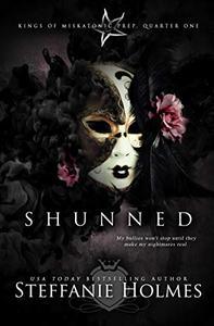 Shunned: a dark bully romance