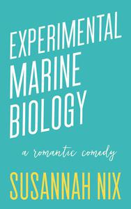 Experimental Marine Biology: A Romantic Comedy