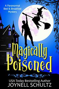 Magically Poisoned: A Witch Cozy Mystery