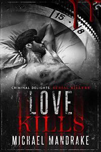 Love Kills: Serial Killers