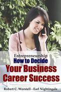 How to Decide Your Business Career Success: Entrepreneurship