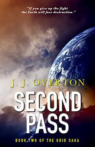 SECOND PASS: BOOK TWO OF THE GRID SAGA