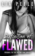 Definition of Flawed: Prequel to the Definition series
