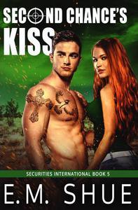 Second Chance's Kiss: Securities International Book 5