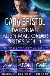 Dakonian Alien Mail Order Brides Boxed Set Volume 1 (Intergalactic Dating Agency