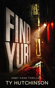 Find Yuri: Fury Trilogy Book 1