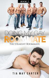 Doing My Gay Roommate