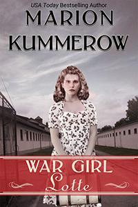 War Girl Lotte: Life in the Third Reich