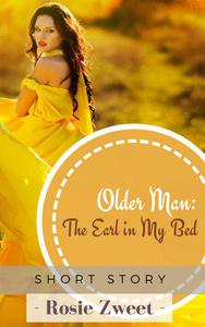 Older Man: The Earl in My Bed