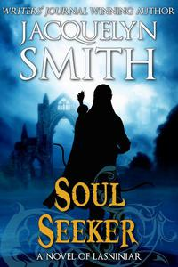 Soul Seeker: A Novel of Lasniniar