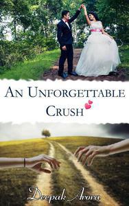 An Unforgettable Crush