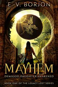 Mayhem: Demigod Daughter Awakened