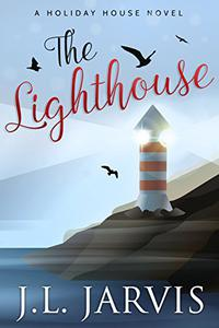 The Lighthouse: A Holiday House Novel