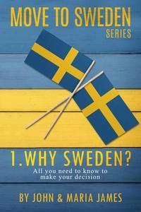 Why Sweden?