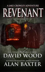 Revenant- A Jake Crowley Adventure