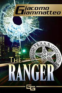 The Ranger:: A Connie Gianelli Mystery