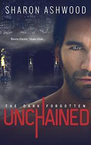 Unchained: The Dark Forgotten