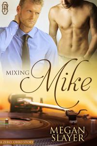 Mixing Mike