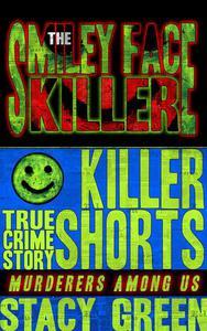 The Smiley Face Killer