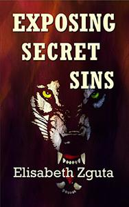 Exposing Secret Sins